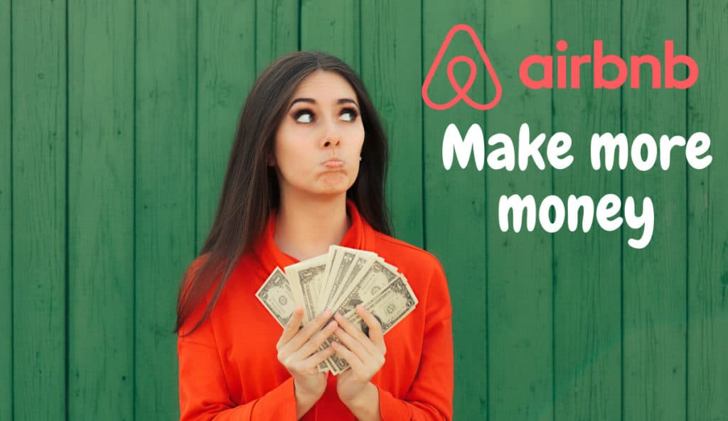 Make More Money on Airbnb